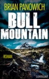 Umschlagfoto, Brian Panowich, Bull Mountain